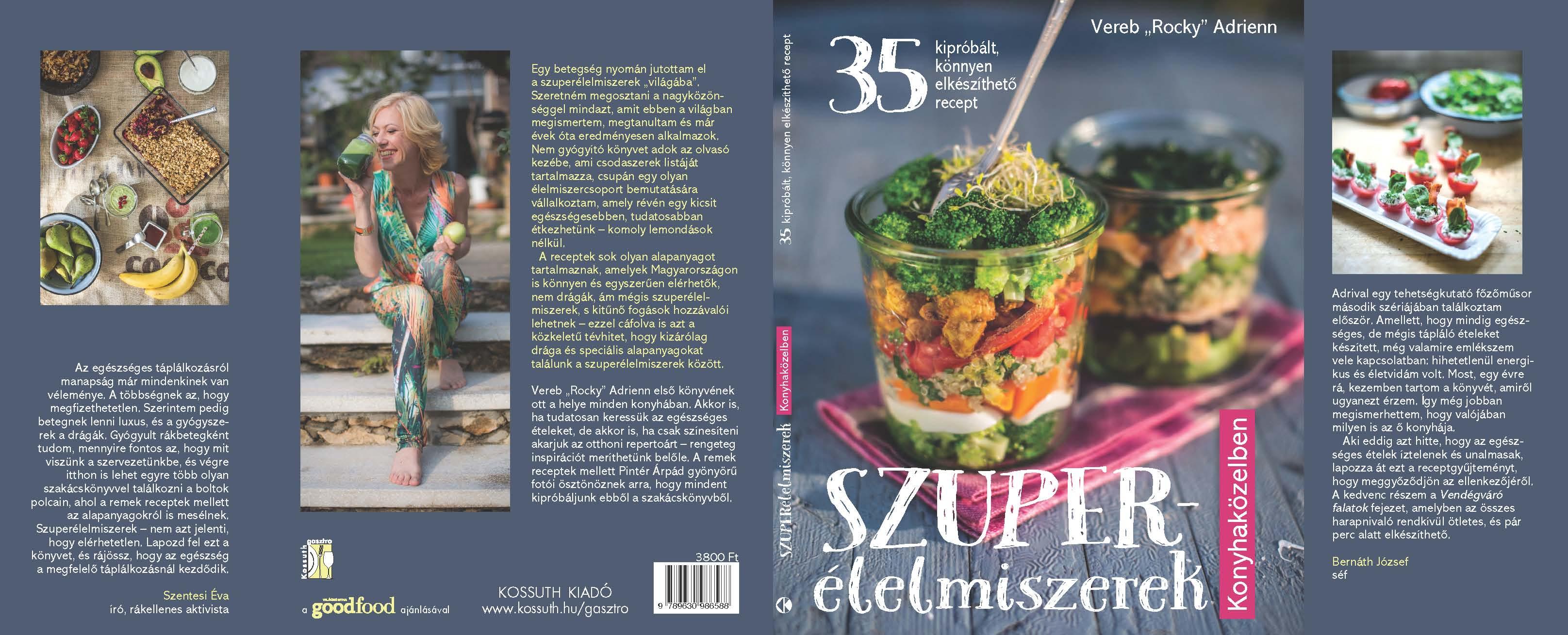 Szuperélelmiszerek konyhaközelben könyv